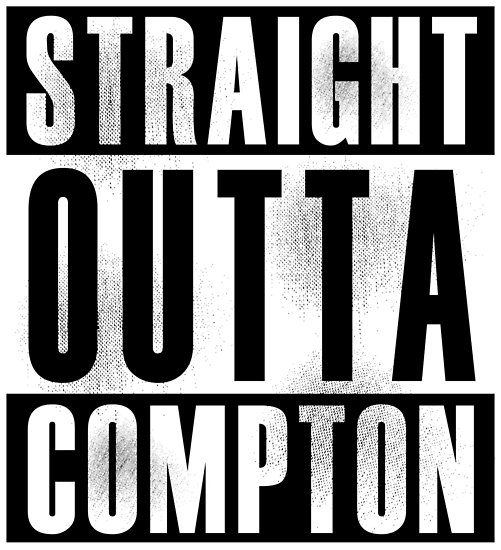 Straight Outta Compton Thoughts
